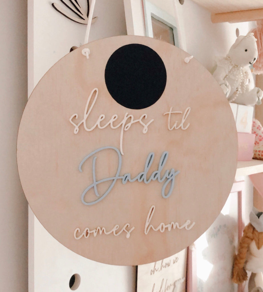 Sleeps til daddy comes home Wall Mate - Ava & Harper co