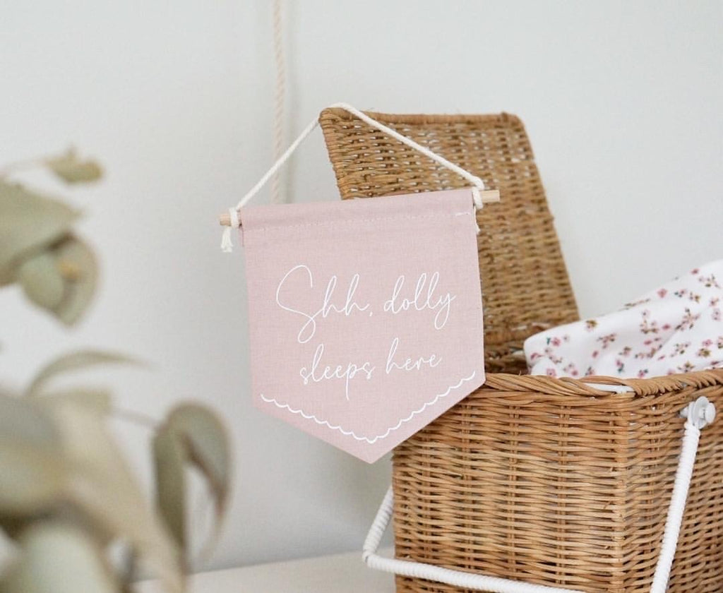 'Shh, dolly sleeps here' Fabric Banner - Ava & Harper co