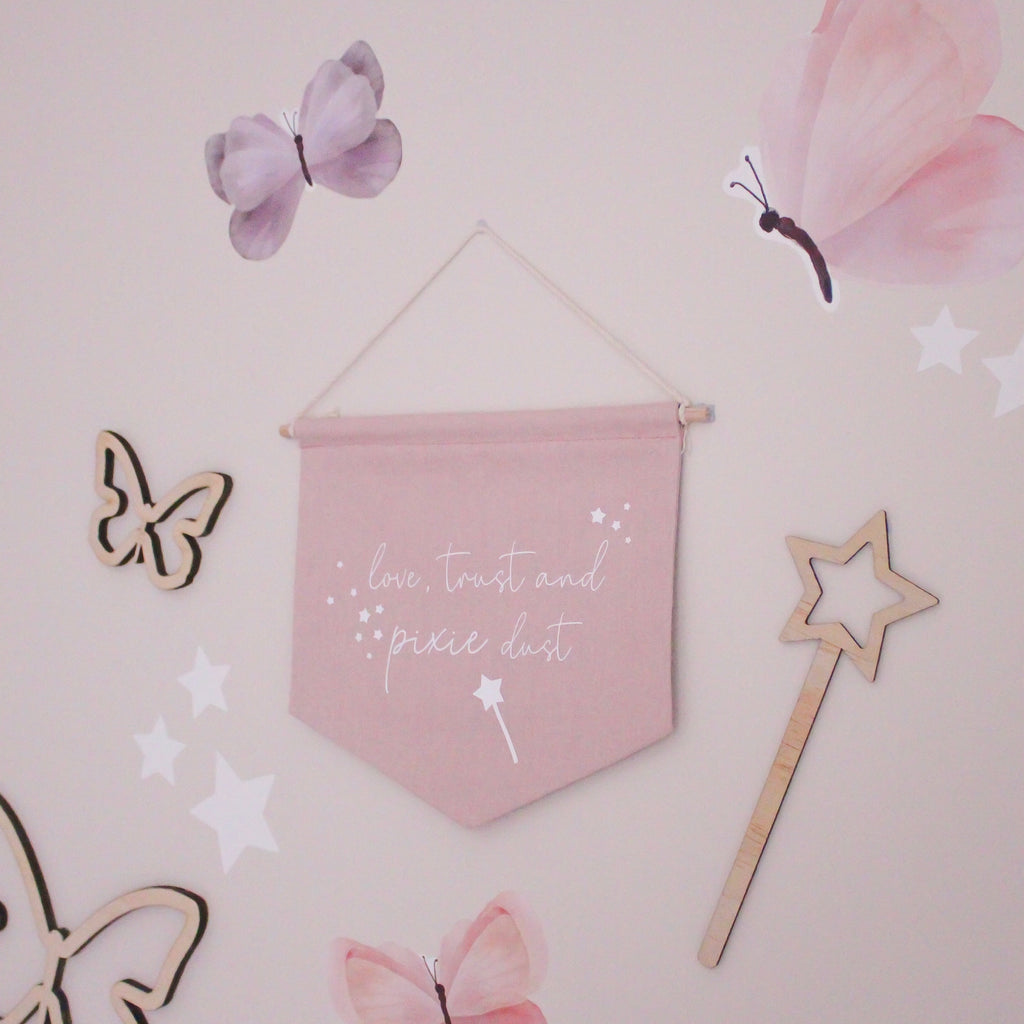 'Love, Trust & Pixie Dust' Fabric Banner - Ava & Harper co
