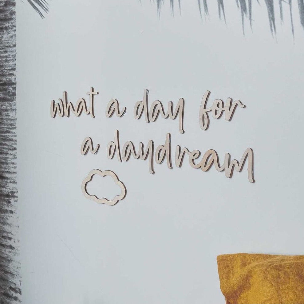 What a day for a daydream Wall Mate - Ava & Harper co