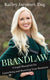 Brandlaw: A Legal Blueprint for Launching and Running Your Business [EBook]