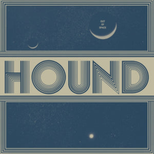 Hound - Out Of Space - LP