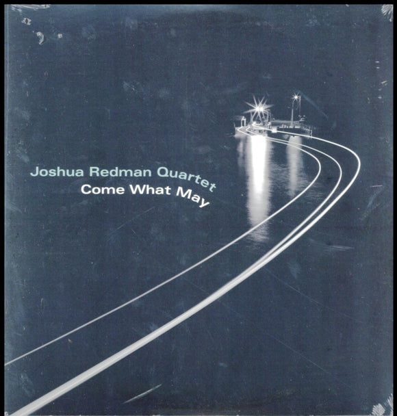 Joshua Redman Quartet - Come What May - LP VINYL