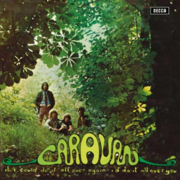 Caravan - If I Could Do It All Over Again, I'd Do It All Over You LP