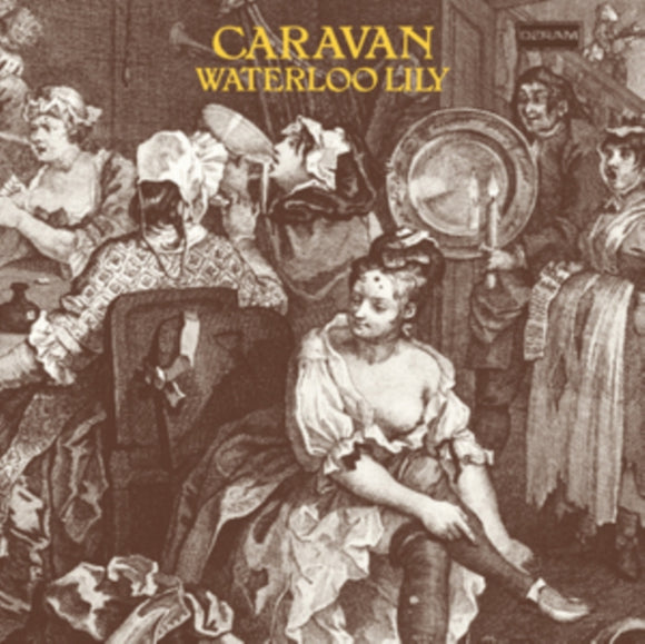Caravan - Waterloo Lily LP