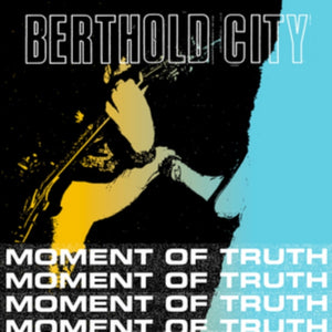Berthold City - Moment Of Truth - 7