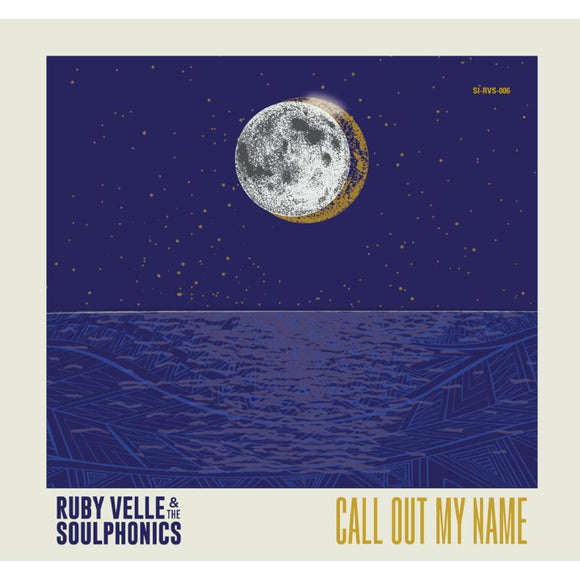 Velle Ruby & The Soulphonics - Call Out My Name / Love Less B 7