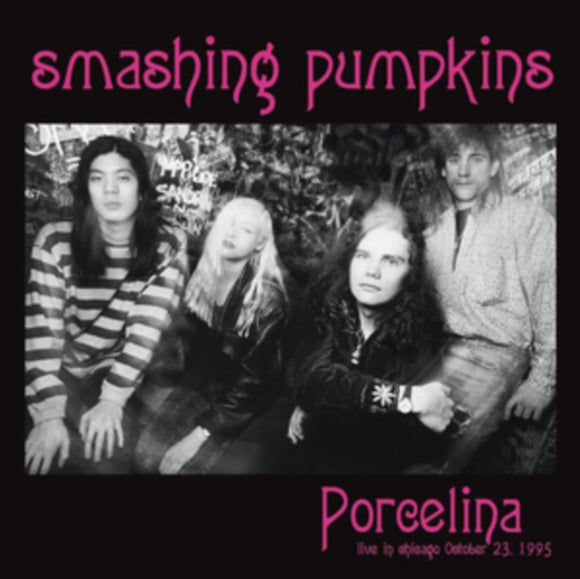 Smashing Pumpkins - Porcelina: Live In Chicago October 12, 1995 - DLP