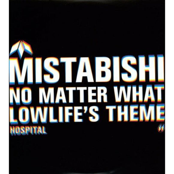 Mistabishi - No Matter What NEW 12
