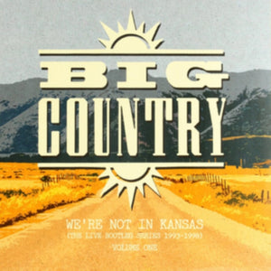 Big Country - We're Not In Kansas Vol 1 - DLP