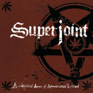Superjoint Ritual - A Lethal Dose Of American Hatred - LP