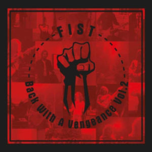 Fist - Back With A Vengeance Vol. 2 - DLP