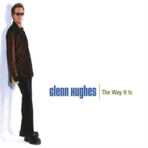 Glenn Hughes - The Way It Is - DLP