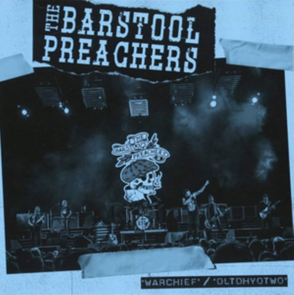 Barstool Preachers, The - Warchief (blue Vinyl) - 7
