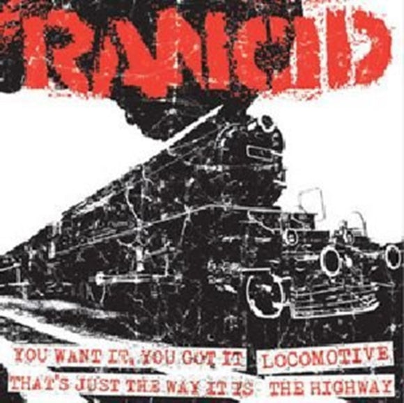 Rancid - You Want It/locomotive/that's Just The Way It Is/the Highway - 7