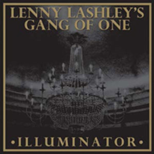 Lenny Lashley's Gang Of One - Illuminator (red/orange Galaxy Vinyl) - LP