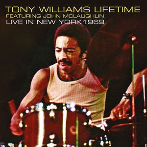Tony Williams Lifetime Featuring John Mclaughlin - Live In New York 19 LP
