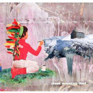 Cheek Mountain Thief - Cheek Mountain Thief LP