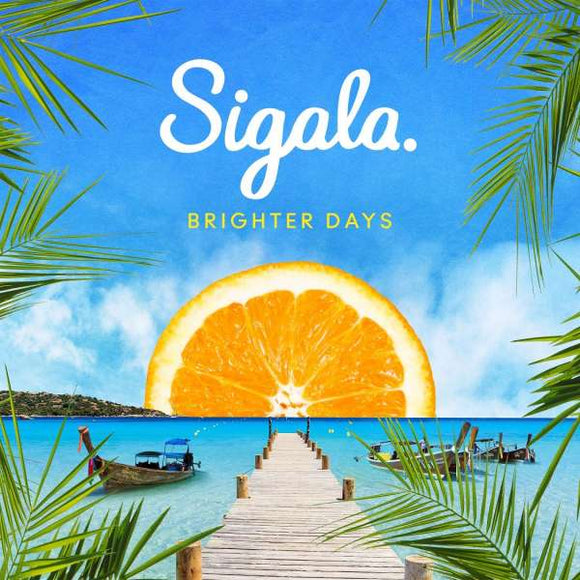 Sigala - Brighter Days LP
