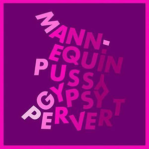 Mannequin Pussy - Gypsy Pervert LP