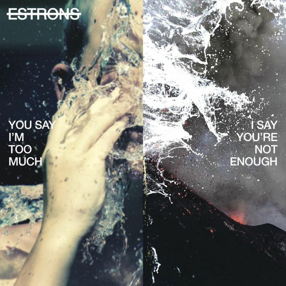 Estrons - You Say Im Too Much, I Say Yo - LP