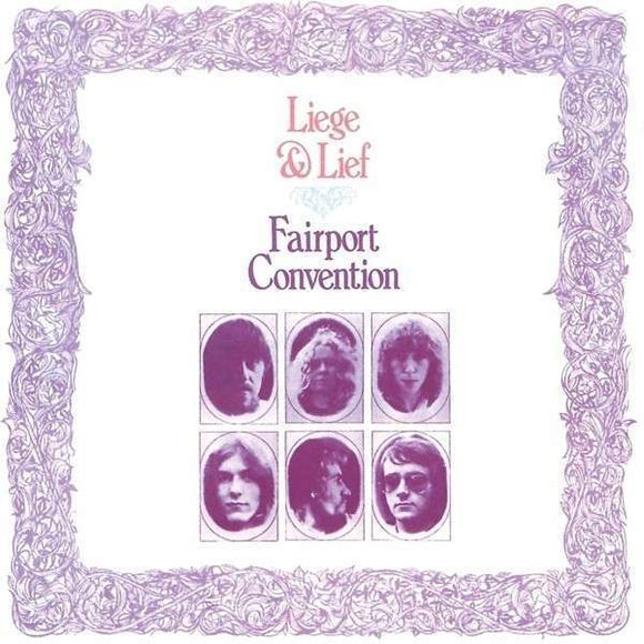 Fairport Convention - Liege And Lief LP
