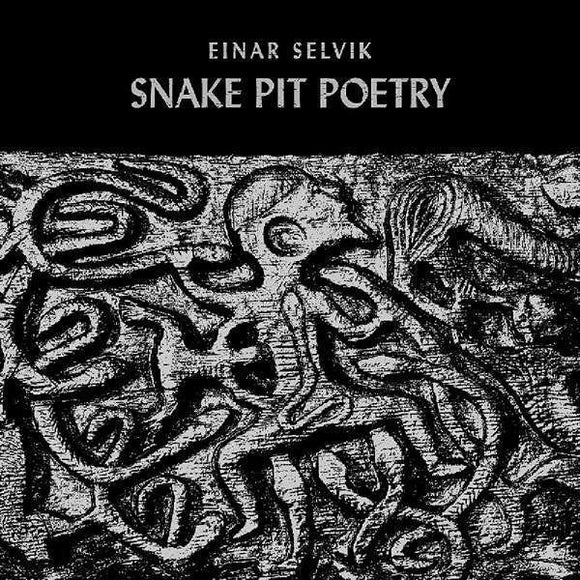Einar Selvik - Snake Pit Poetry NEW 10