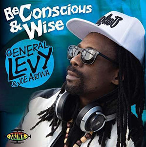 General Levy & Joe Ariwa - Be Conscious & Wise LP