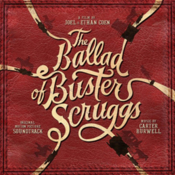 Carter Burwell - The Ballad Of Buster Scruggs - LP VINYL