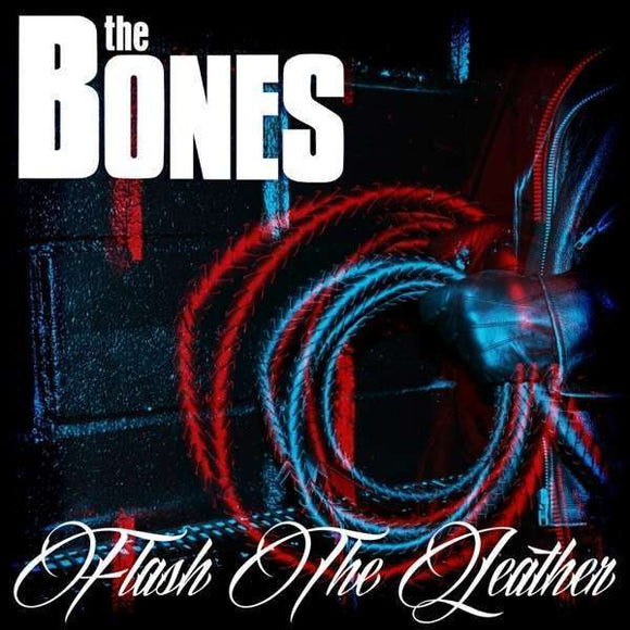 Bones, The - Flash The Leather LP