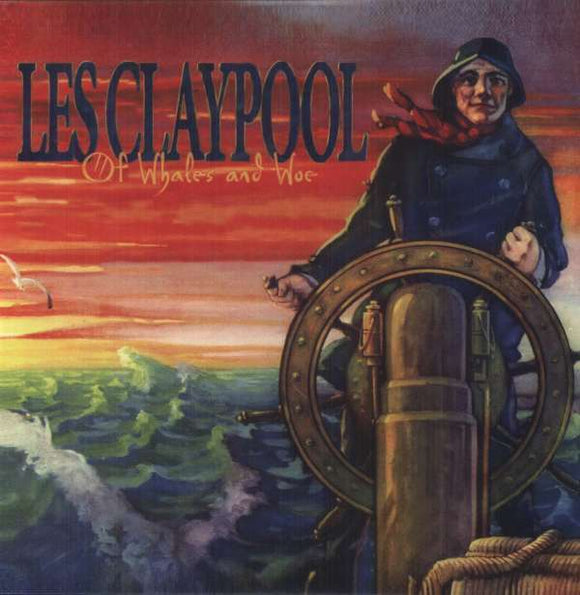Claypool,les - Of Whales & Woe LP