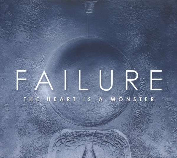 Failure - Heart Is A Monster The LP