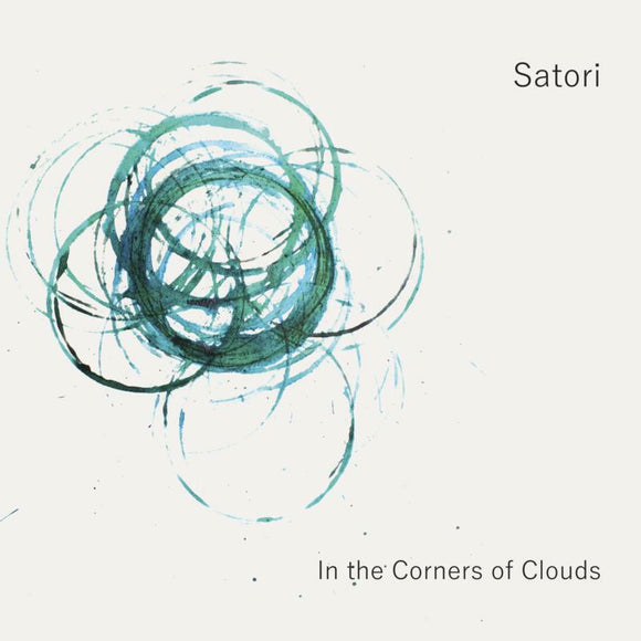 Satori - In The Corners Of Clouds LP