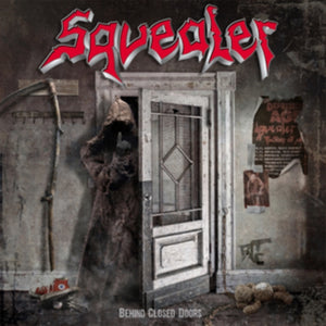 Squealer - Behind Closed Doors - LP