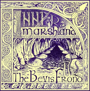 Bevis Frond,the - Inner Marshland - LP2