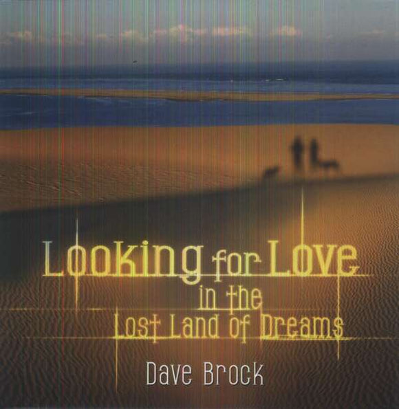 Lost Land Of Dreams - D. Brock - Looking For Love In The - LP2
