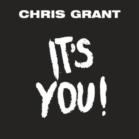 Grant Chris - Its You! 7