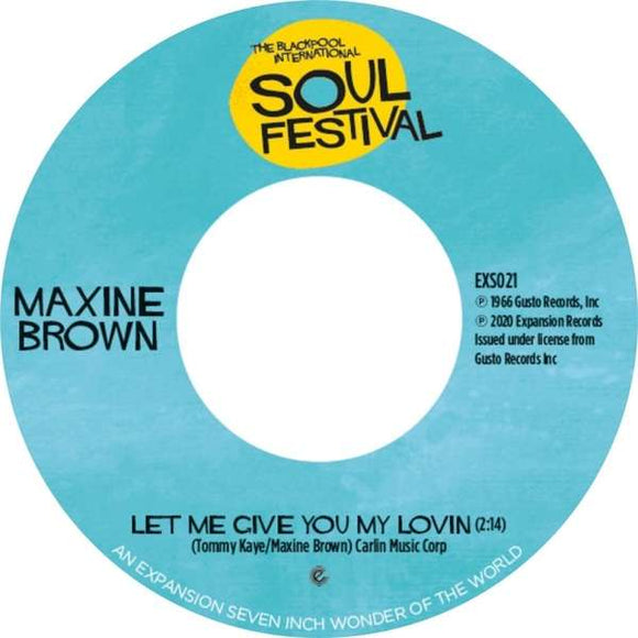 Maxine Brown Let Me Give You My Lovin / One 7
