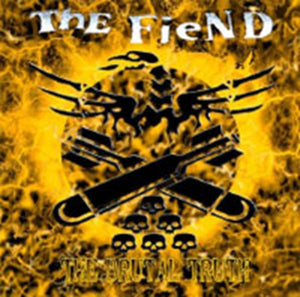Fiend, The - The Brutal Truth - LP
