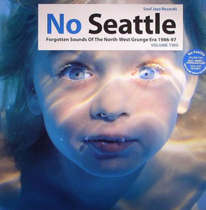 "Soul Jazz Records Presents - No Seattle: Forgotten Sounds Of The North-west - 12"" RECORD"