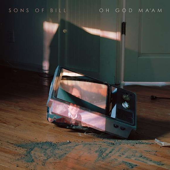 Sons Of Bill - Oh God Maam - LP