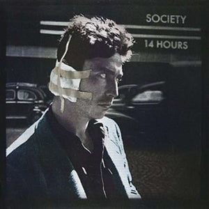 Society - 14 Hours NEW 7""