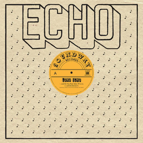 Lord Echo - Just Do You NEW 12
