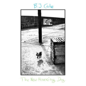 Bj Cole - The New Hovering Dog - LP
