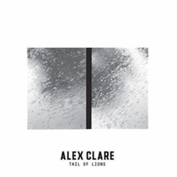 Clare,alex - Tail Of Lions (White Vinyl) LP