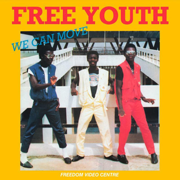 Free Youth - We Can Move NEW 12