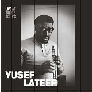 "Yusef Lateef - Live At Ronnie Scott S, 15th January 1966 - 12"" RECORD"