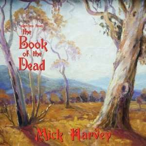 "Mick Harvey - Sketches From The Book Of The Dead - 12"" RECORD"