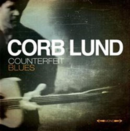 Corb Lund - Counterfeit Blues LP