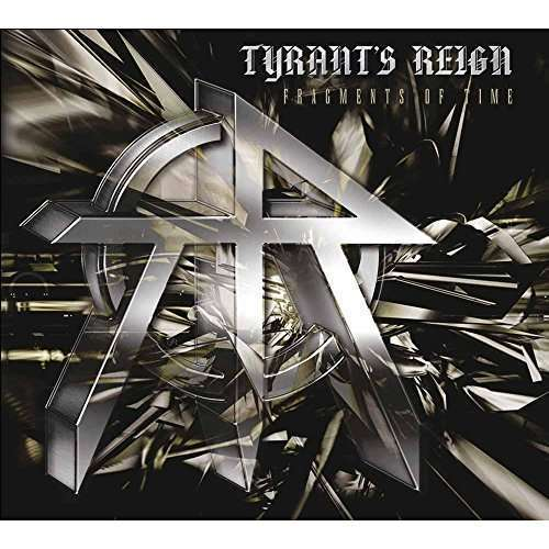 Tyrants Reign - Fragments Of Time 2xLP